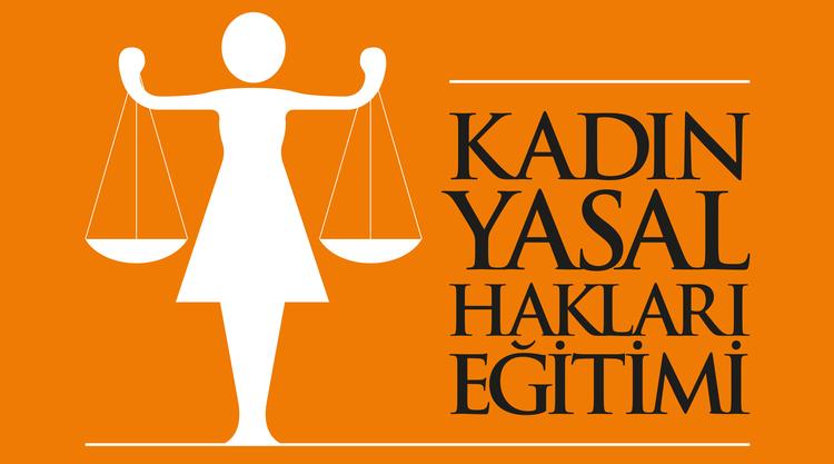 Kadın Yasal Hakları Eğitimi