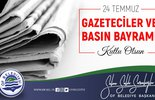 Başkan Sarıalioğlu'nun, '24 Temmuz gazeteciler ve basın bayramı' mesajı