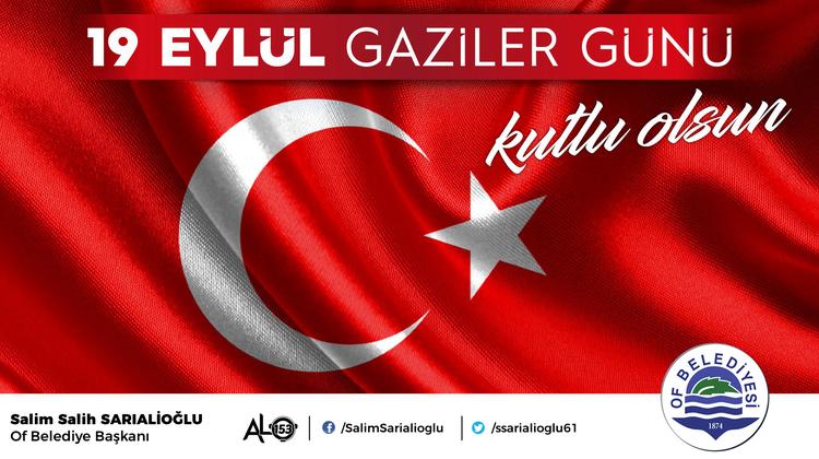 Başkan Sarıalioğlu'ndan, 19 Eylül Gaziler Günü mesajı