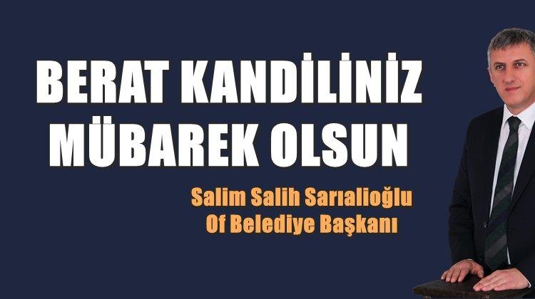 Başkan Sarıalioğlu'ndan Berat Kandili Kutlaması
