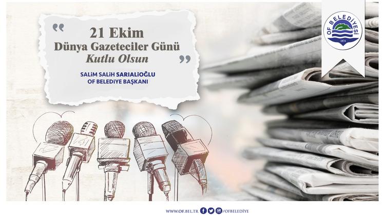 Başkan Sarıalioğlu'nun '21 Ekim Dünya Gazeteciler Günü' Mesajı