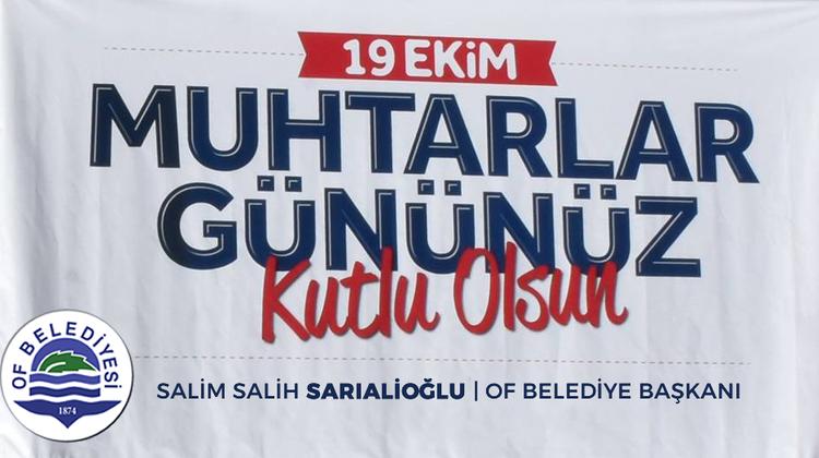 Başkan Sarıalioğlu'ndan '19 Ekim Muhtarlar Günü' mesajı