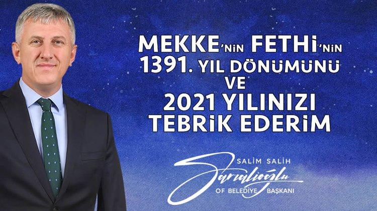 Başkan Sarıalioğlu'ndan Mekke'nin Fethi Mesajı