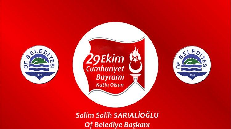 """Başkan Sarıalioğlu'nun """"Cumhuriyet Bayramı"""" Mesajı"""