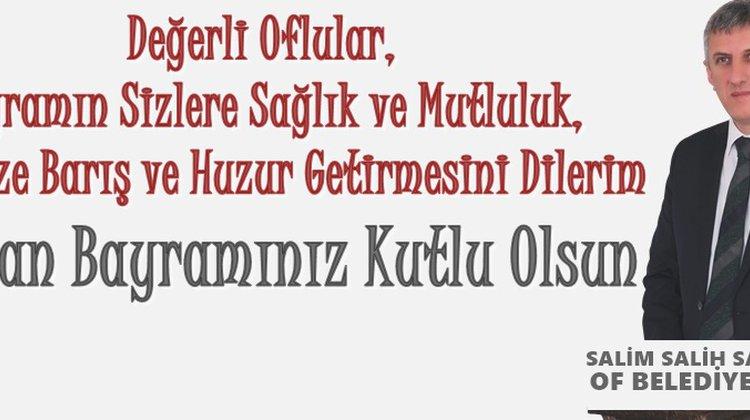 Of Belediye Başkanı Salim Salih Sarıalioğlu'nun Kurban Bayramı Kutlama Mesajı