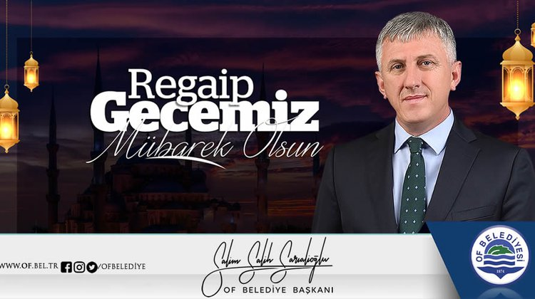 Başkan Sarıalioğlu'ndan Regaib Kandili Mesajı
