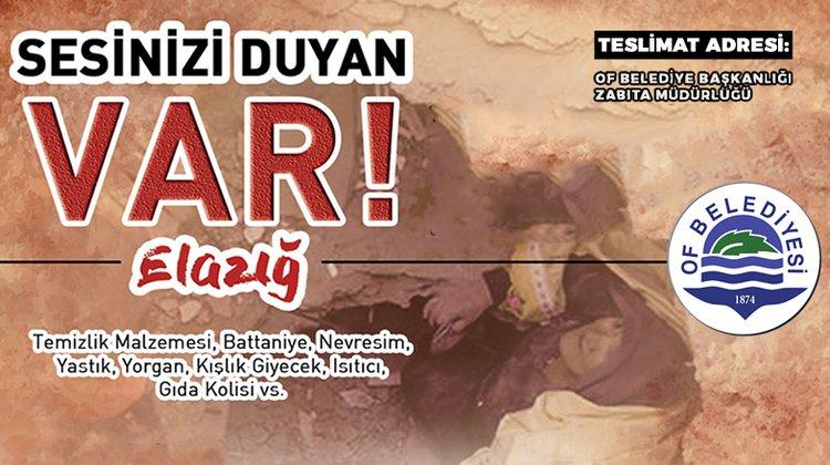 Of Belediyesi'nden Elazığ'a Yardım Kampanyası