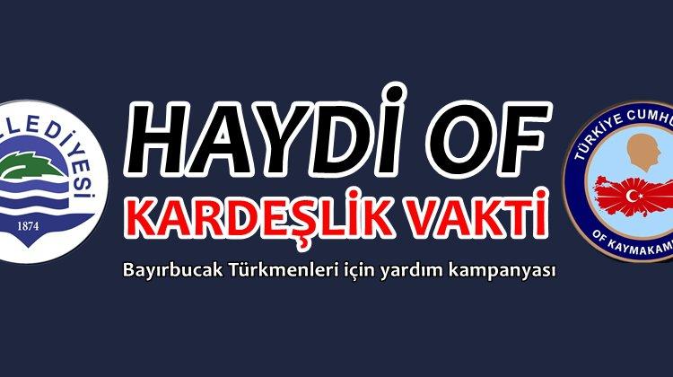 Of'tan Bayırbucak Türkmenleri için yardım seferberliği başlatıldı