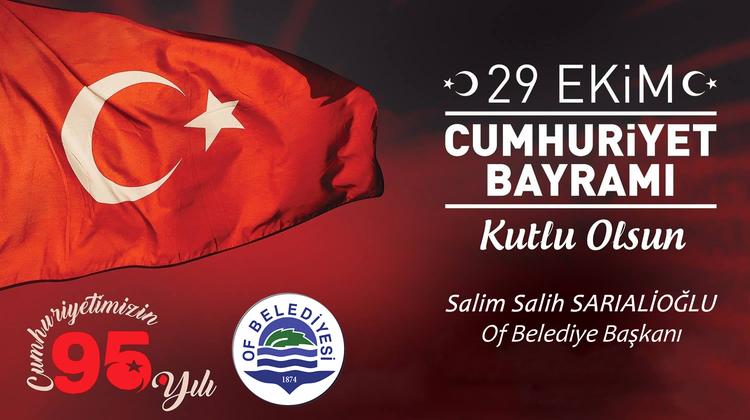 """Başkan Sarıalioğlu """"Cumhuriyet Bayramımızın 95. Yıl Dönümü Kutlu Olsun"""""""