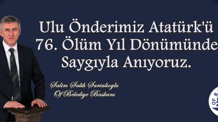 Of Belediye Başkanı Salim Salih Sarıalioğlu'nun 10 Kasım Mesajı