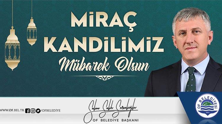 Başkan Sarıalioğlu'ndan Miraç Kandili Mesajı